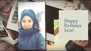 Julie's Happy Birthday Video Gift | VidDay's Video Montage Maker