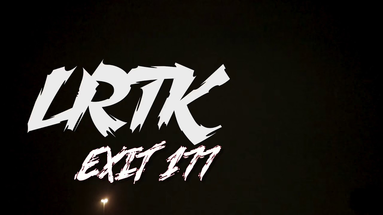 b8e25c46 LRTK - Exit 177 - Nu Playlist