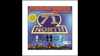 71 North - Cleveland Shuffle (Club Mix)