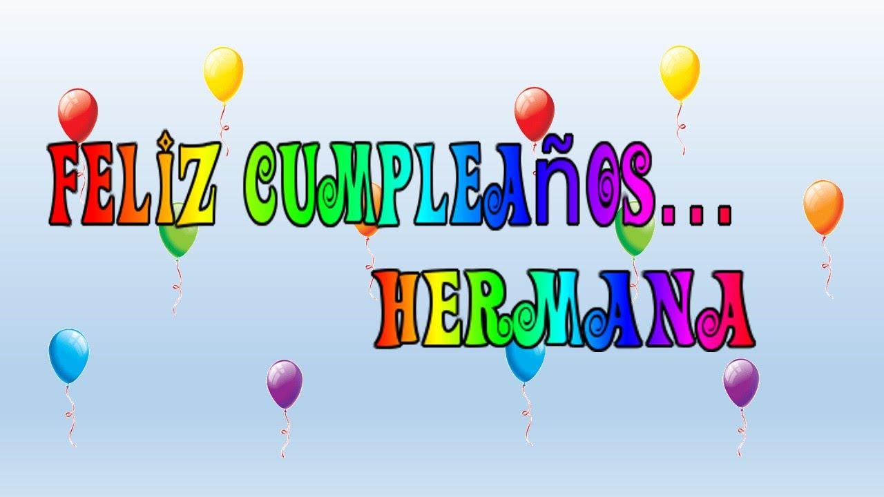 Tarjeta virtual animada de Feliz cumpleaños hermana YouTube