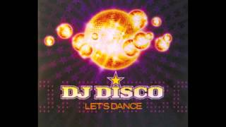 DJ Disco - Let