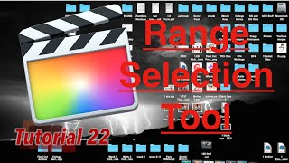Range Selection Tool in Final Cut Pro 10.2 | Tutorial 22