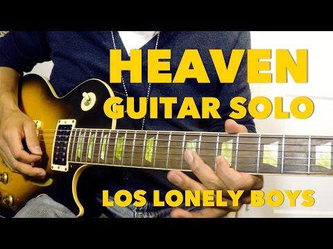 Heaven - Los Lonely Boys GUITAR SOLO Tutorial Parte 2 - #6