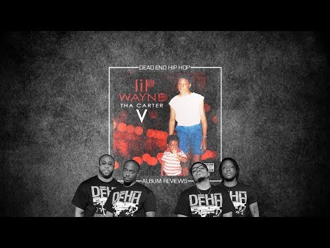 Lil Wayne - Tha Carter V Album Review | DEHH