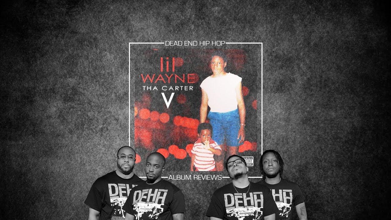 Lil Wayne Tha Carter V Album Review Ft Dope Knife Dehh