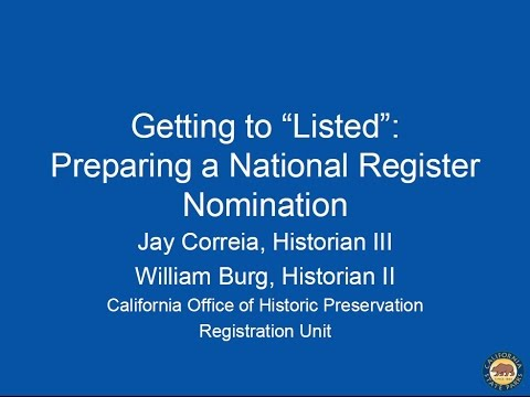 "Part 2: ""Getting to Listed"" - Submitting a National Register Nomination - OHP"