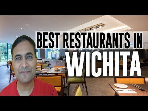 Best Restaurants And Places To Eat In Wichita, Kansas KS