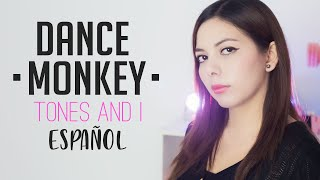 TONES AND I ♥ DANCE MONKEY ♥ Cover Español by Mishi
