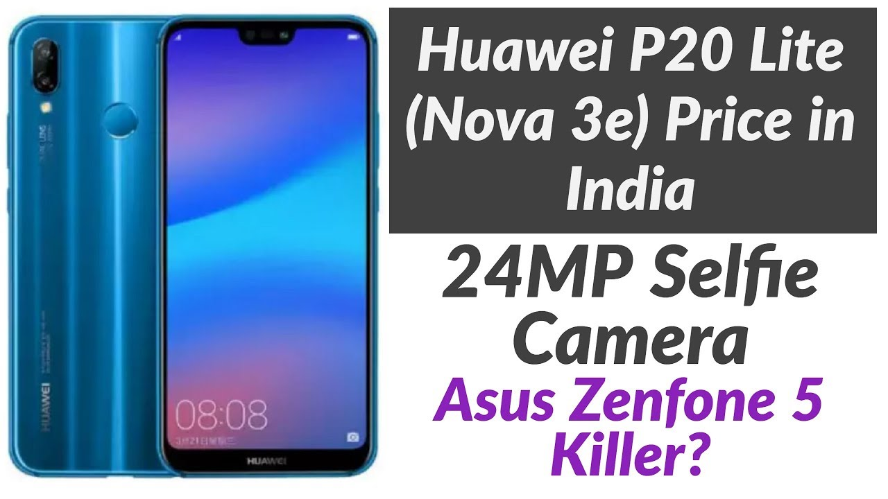 Huawei P20 Lite (Nova 3e) | Asus Zenfone 5 Killer? | Huawei Nova 3e