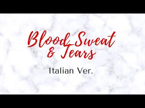 【 COLLAB 】 BTS - Blood Sweat & Tears ITALIAN Ver.