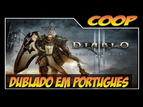 Diablo 3 RoS [PS4] - ATO V - Cruzado - Zerando o jogo [Coop]