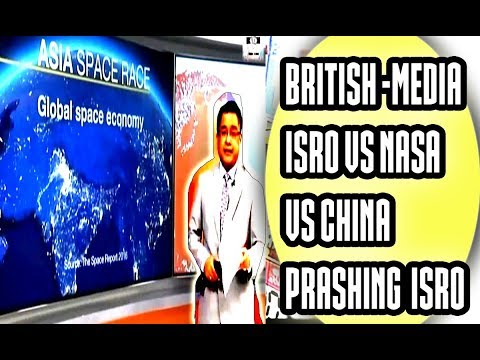 ISRO VS NASA? British Media on Space Race Begins in ASIA ISRO Making INDIA Proud Year 2017 Latest