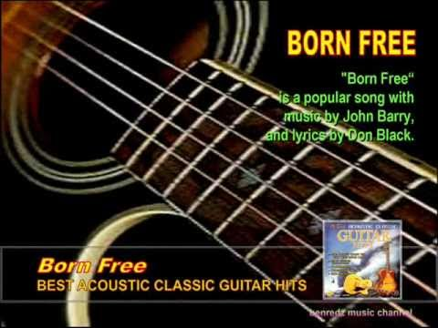Born Free - from the album Best Acoustic Classic Guitar Hits.wmv