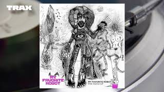 Premiere My Favorite Robot Pink Horror My Favorite Robot Records