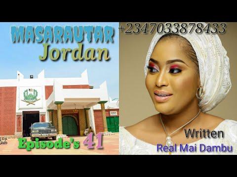 Masarautar Jordan Episode 41 Latest Hausa Novels March 26/2020