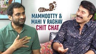 Mammootty & Mahi V Raghav Chit Chat   Yatra Movie Interview   Anasuya   70MM Entertainments