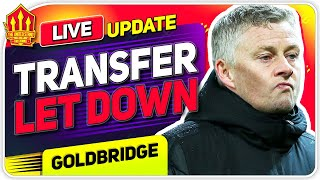 Solskjaer's Transfer Let Down!  Man Utd Transfer News