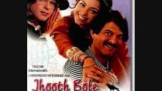 Jhooth bole kauwa kaate-jhooth bole kauwa kaate song