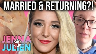 JENNA MARBLES GETTING MARRIED AND RETURNING TO YOUTUBE?!
