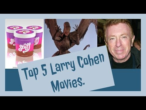5 Larry Cohen Movies You Should See