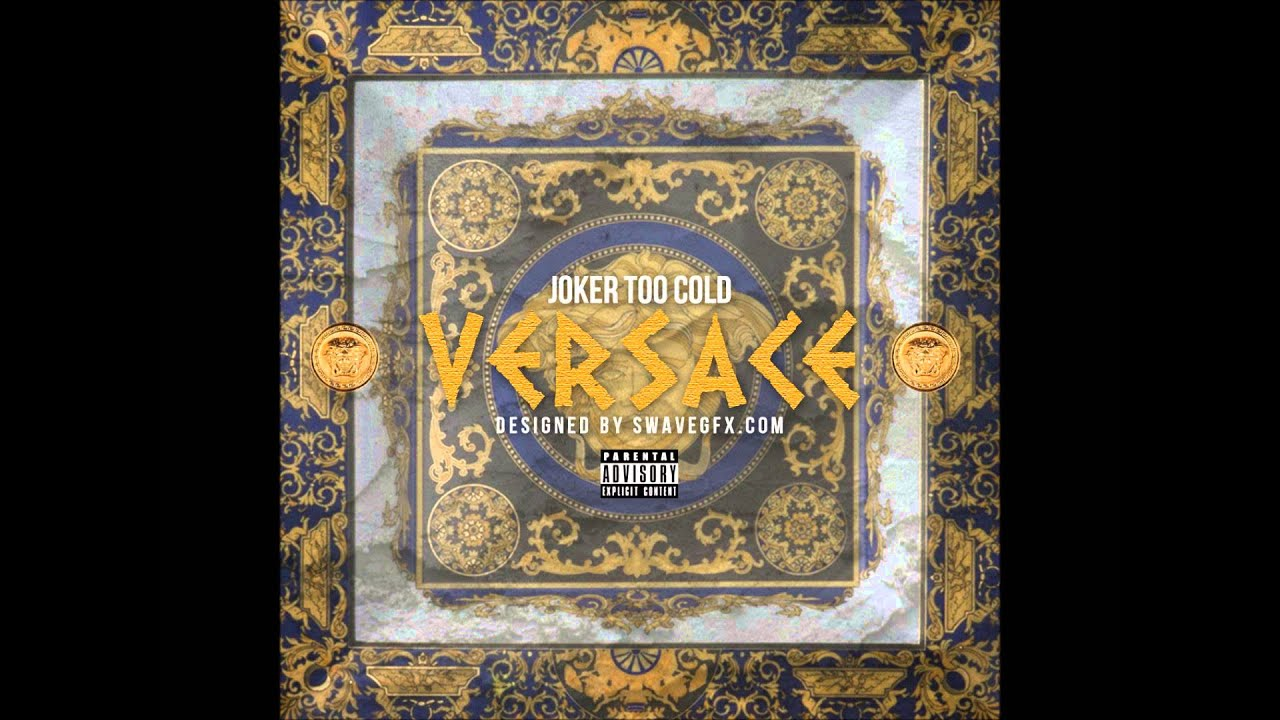 Tha Joker (Too Cold) - Versace [Migos Freestyle] (@iAmTooCold)
