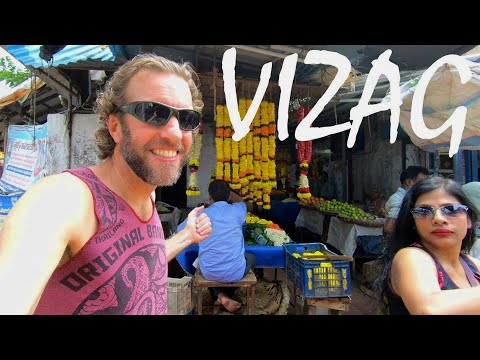 A Tour of Visakhapatnam (Vizag), India on the Bay of Bengal
