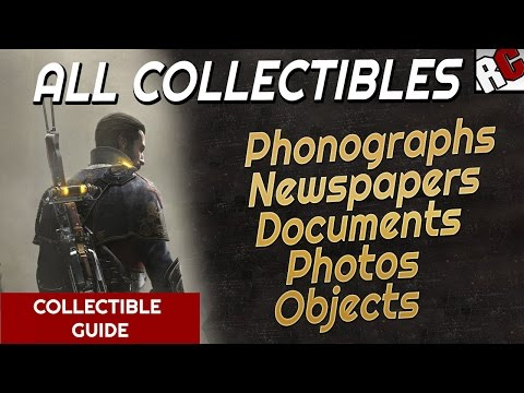 The Order: 1886 ALL COLLECTIBLE LOCATIONS Phonographs, Newspapers, Documents, Photos, Objects