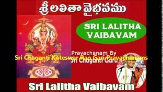 Lalitha Devi Vaibhavam ( Part 5 ) Pravachanam By Sri Chaganti Koteswar Rao