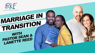 Marriage in Transition with special guests, Sean and Lanette Reed