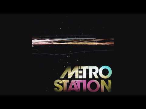 Metro Station - Shake It HD