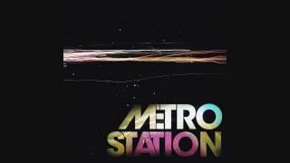 Metro Station - Shake It HD