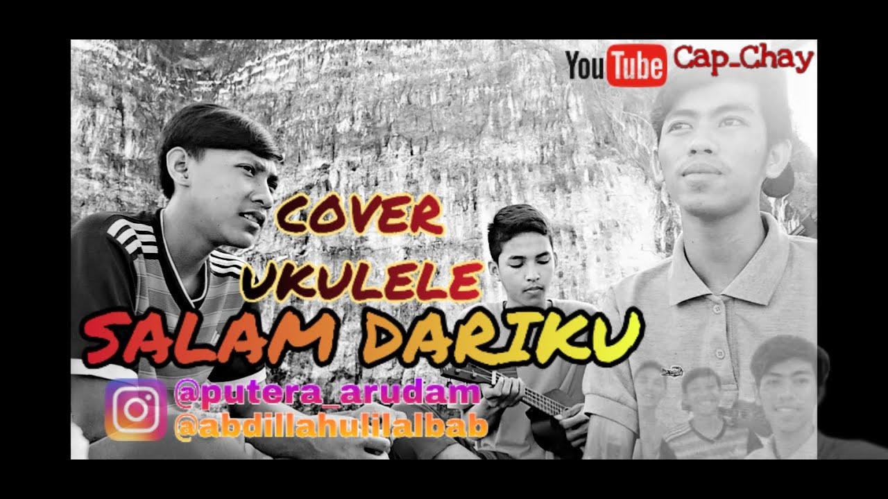 cover lagu salam darikuukulele youtube