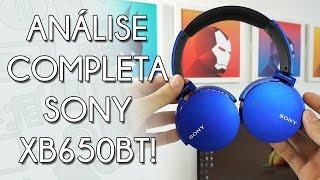 Este REALMENTE é um fone BLUETOOTH! Sony MDR-XB650BT - REVIEW!
