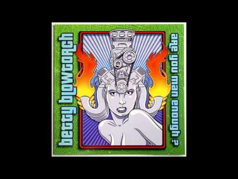 Betty Blowtorch - Strung Out