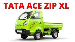 TATA ACE ZIP XL || Popular Pickup