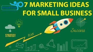 7 Marketing Ideas for Small Business - StartupYo