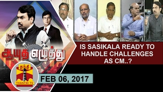Aayutha Ezhuthu 06-02-2017 Is Sasikala ready to handle challenges as CM..? – Thanthi TV Show