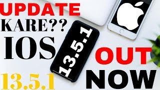 IOS 13.5.1 ABHI KE ABHI KARO INSTALL - VERY IMPORTANT UPDATE FOR USERS