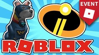 EVENT How To the Get Super Pup and Incredibles 2 Badge Roblox Heroes Event 2018 Super Hero Life 2