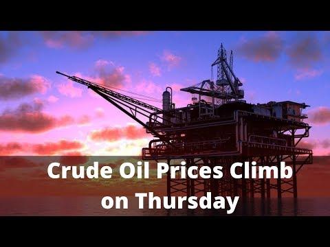 Crude Oil Prices Climb On Thursday
