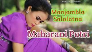 Manjomblo Salolotna. Voc. Maharani Putri. By Namiro Production. Lagu tapsel Terbaru