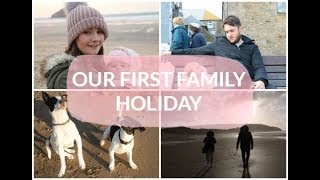 OUR FIRST FAMILY HOLIDAY - CORNWALL IN NOVEMBER | TRAVEL BLOG