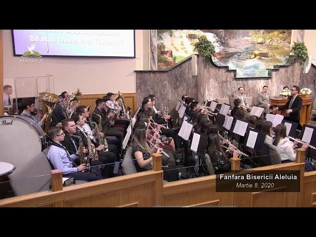 Fanfara Bisericii Aleluia - Martie 8, 2020