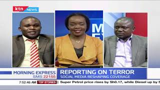 Reporting On Terror: How should journalists cover terrorism and extremist attacks? | Part 2