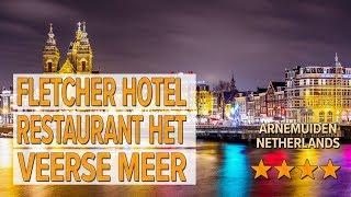 Fletcher Hotel Restaurant Het Veerse Meer hotel review | Hotels in Arnemuiden | Netherlands Hotels