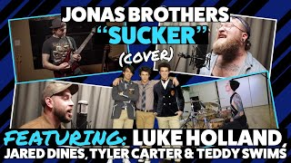 Baixar Jonas Brothers - Sucker (Cover) ft. Luke Holland, Tyler Carter, Jared Dines, Teddy Swims