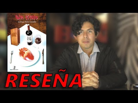Reseña: Sin título de Santiago Perea González | Us Show