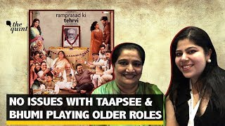 'I Have No Issues With Taapsee & Bhumi Playing Older Roles': Seema Pahwa | The Quint