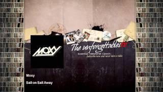 Moxy - Sail on Sail Away