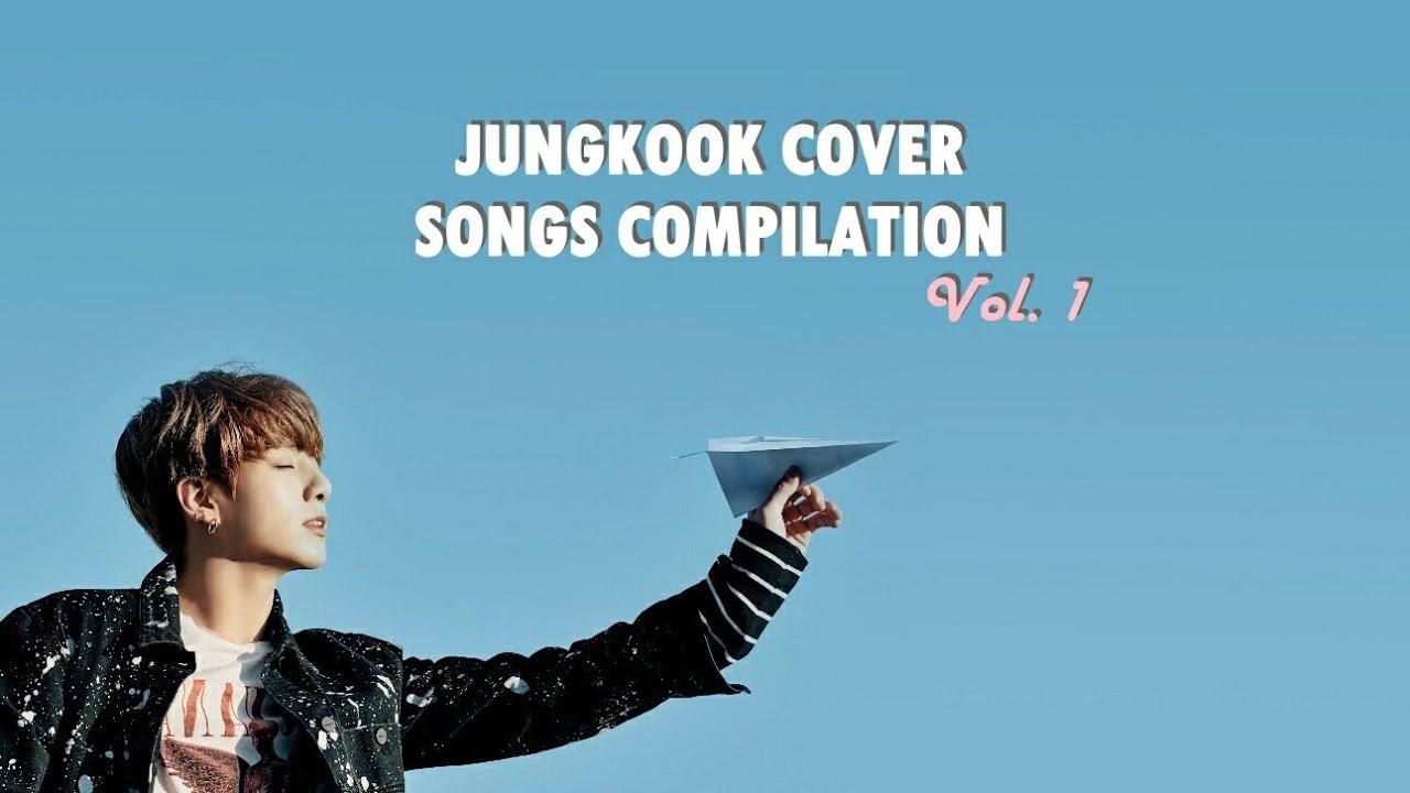 정국 (JUNGKOOK) COVER SONGS COMPILATION